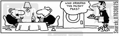 crushes cartoon humor: 'Who ordered the mushy peas?