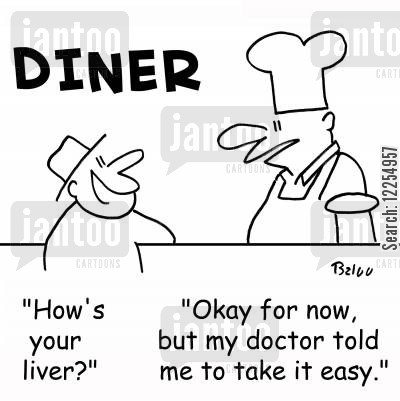 eats out cartoon humor: 'How's your liver?', 'Okay for now, but my doctor told me to take it easy.'