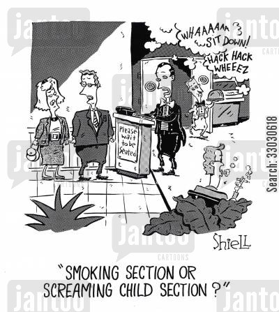 screaming child cartoon humor: 'Smoking section or screaming child section?'
