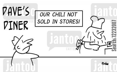 signature dish cartoon humor: Dave's Diner - Our Chili Not Sold in Stores!