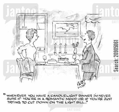 electricty bill cartoon humor: 'Whenever you have a candlelight dinner I'm never sure if you're in a romantic mood or you're just trying to cut down on the light bill.'