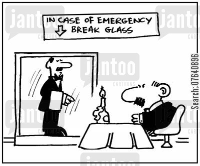 slow service cartoon humor: 'In case of emergency break glass.'