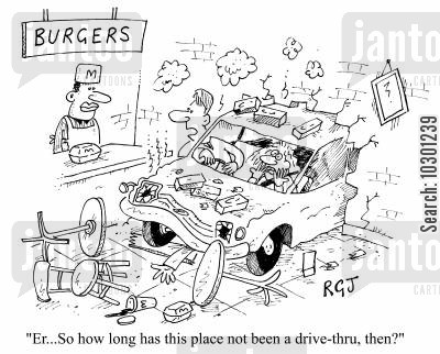 colliding cartoon humor: Er...so how long has this place not been a drive-thru, then?
