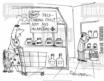 jalapenos cartoon humor: NEW! Self-cooking chili! Just add Jalapenos!