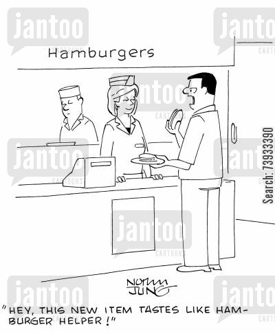 ham burger cartoon humor: 'Hey, this new item tastes like Hamburger Helper!'