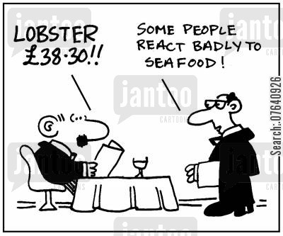 fish restaurants cartoon humor: 'Lobster £38.30.' - 'Some people react badly to seafood.'