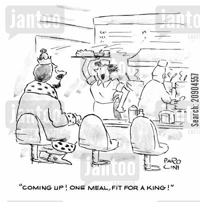 table service cartoon humor: 'Coming up! One meal, fit for a King!'