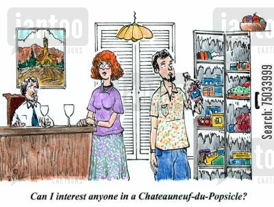 burgundy cartoon humor: 'Can I interest anyone in a Chateauneuf-du-Popsicle?'
