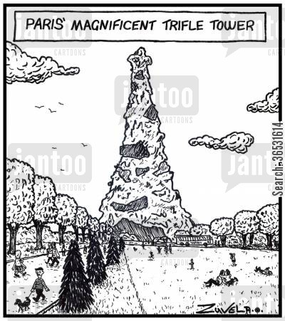 pud cartoon humor: Paris' magnificent Trifle tower.