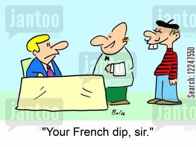 frenchman cartoon humor: 'Your French dip, sir.'