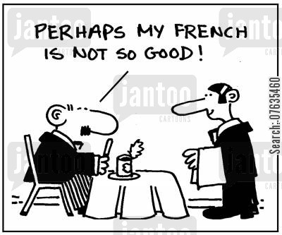speaking french cartoon humor: Perhaps my French is not so good...