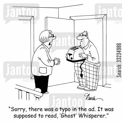 classified ad cartoon humor: 'Sorry, there was a typo in the ad. It was supposed to read, 'Ghost' Whisperer.'