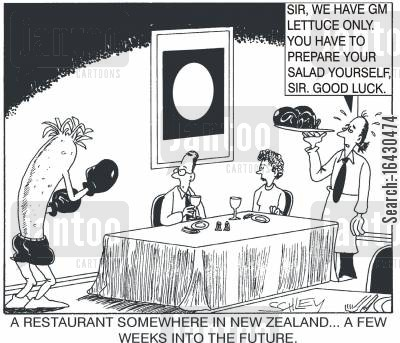 genetic engineering cartoon humor: New Zealand restaurants of the future - Sir, we only have GM lettuce. You'll have to prepare your salad yourself.