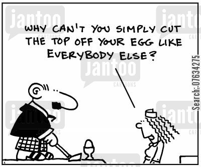 breakfast food cartoon humor: Why can't you simply cut the top off your egg like everybody else?