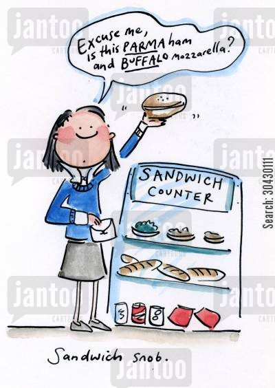 food snob cartoon humor: Sandwich snob.