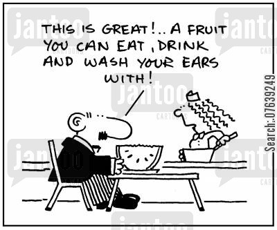 grapefruit cartoon humor: 'This is great. A fruit you can eat, drink and wash your ears with.'