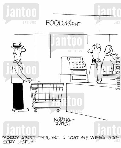 grocery lists cartoon humor: 'Sorry about this, but I lost my wife's grocery list.'