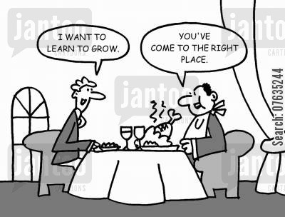 large meal cartoon humor: I want to learn to grow. You've come to the right place.