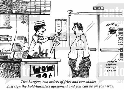 court case cartoon humor: 'Two burgers, two orders of fries and two shakes - Just sign the hold-harmless agreement and you can be on your way.'