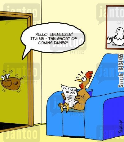 roast chicken cartoon humor: 'Hello, Ebeneezer! It's me - the ghost of coming dinner!'
