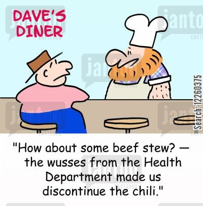 beef stew cartoon humor: 'How about some beef stew? -- the wusses from the Health Department made us discontinue the chili.'
