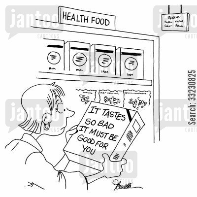 super market cartoon humor: It Tastes So Bad It Must Be Good For You.