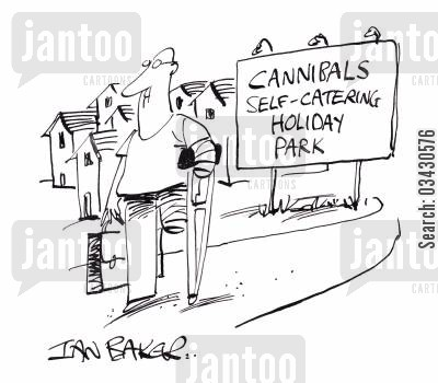 eating people cartoon humor: Cannibals self catering holiday park.