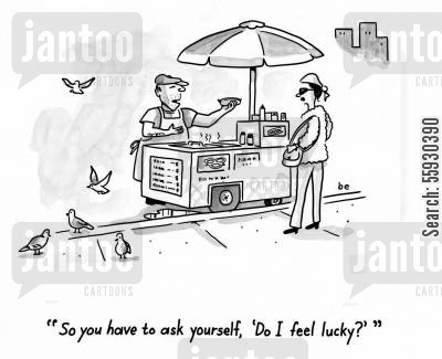 fussy eaters cartoon humor: Hot dog vendor asks woman 'So you have to ask yourself, Do I feel lucky?'
