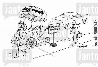 stall cartoon humor: 'Immediate standing' at Hot Dog stall.