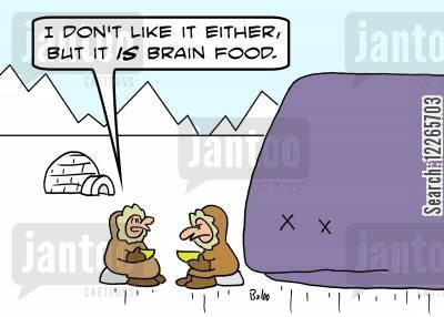blubber cartoon humor: 'I don't like it either, but it IS brain food.'