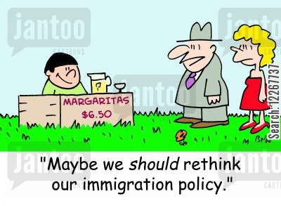 drink stands cartoon humor: MARGARITAS $6.50, 'Maybe we SHOULD rethink our immigration policy.