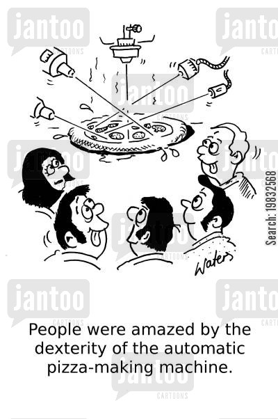 italian foods cartoon humor: People were amazed by the dexterity of the automatic pizza-making machine.