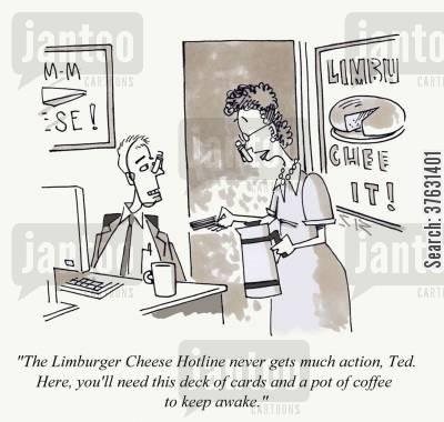 call centers cartoon humor: The Limburger Cheese Hotline never gets much action, Ted. Here, you'll need this deck of cards and a pot of coffee to keep awake.