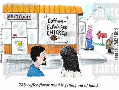 fads cartoon humor: 'This coffee-flavor trend is getting out of hand.'