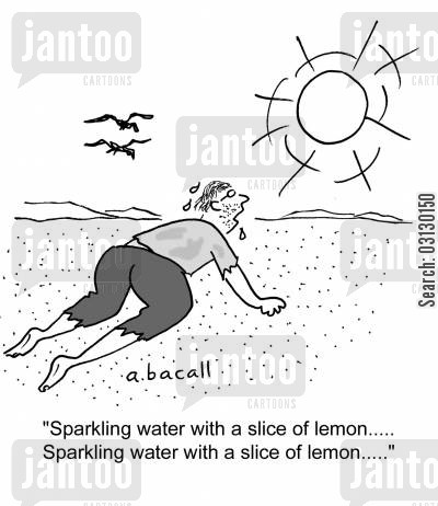 mirages cartoon humor: Sparkling water with a slice of lemon...