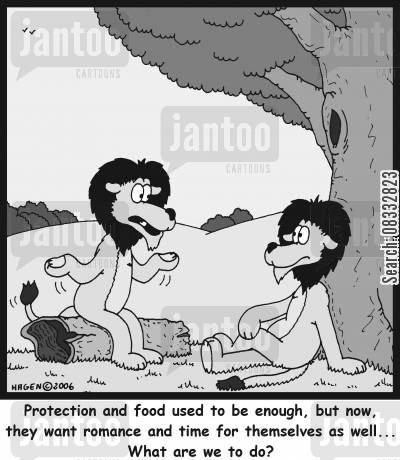 demanding women cartoon humor: 'Protection and food used to be enough, but now, they want romance and time for themselves as well... What are we to do?'