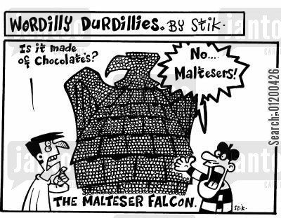 maltease falcon cartoon humor: Wordilly Durdillies - The Malteaser Falcon