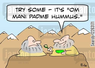 padme cartoon humor: 'Try some -- it's 'om mani padme hummus.''