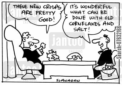 snack foods cartoon humor: These new crisps are pretty good! It's wonderful what cam be done with old cornflakes and salt.