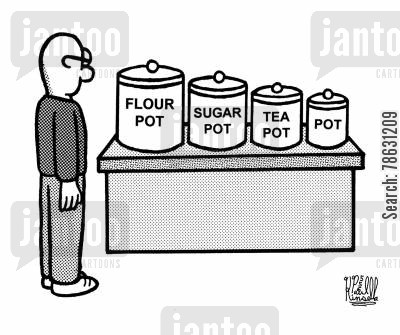 pharmaceutical cartoon humor: Flour pot, sugar pot, tea pot, pot.