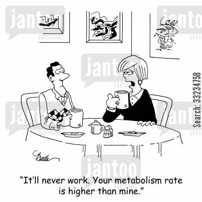 counting calories cartoon humor: 'It'll never work. Your metabolism rate is higher than mine.'