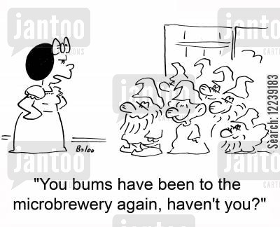dwarfs cartoon humor: 'You bums have been to the microbrewery again, haven't you?'