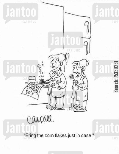 burnt food cartoon humor: 'Bring the corn flakes just in case.'