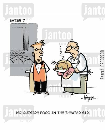 motion picture cartoon humor: No outside food in the theater sir.