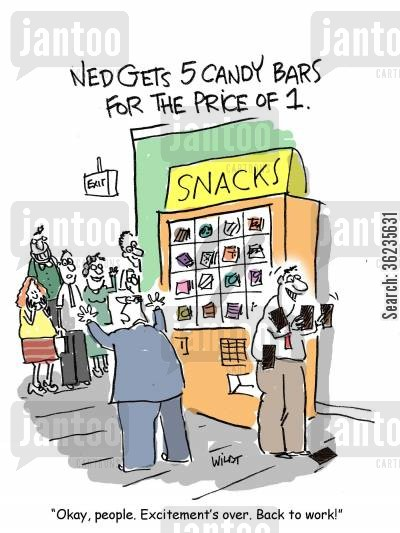 snack machines cartoon humor: Okay, people. Excitement's over. Back to work!