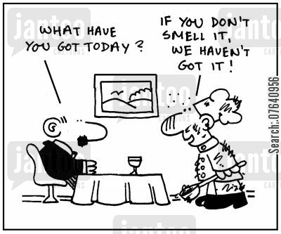 specials boards cartoon humor: 'What have you got today?' - 'If you don't smell it, we haven't got it.'