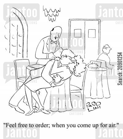 snogging cartoon humor: 'Feel free to order; when you come up for air.'