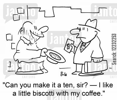 biscotti cartoon humor: 'Can you make it a ten, sir? — I like a little biscotti with my coffee.'