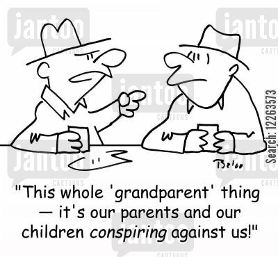 growing family cartoon humor: 'This whole 'grandparent' thing -- it's our parents and children conspiring against us!'