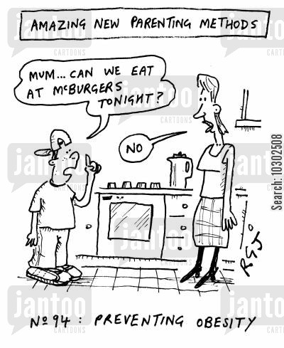 parenting methods cartoon humor: Amazing new parenting methods...No. 94, preventing obesity.